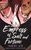 The Empress of Salt and Fortune (Singing Hills Cycle, 1)