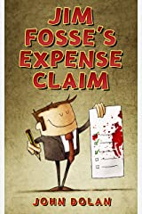 Jim Fosse's Expense Claim Kindle Edition