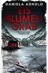 Eisblumengrab: Norwegen-Thriller Kindle Ausgabe