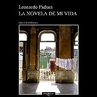 La novela de mi vida (Andanzas) (Spanish Edition)