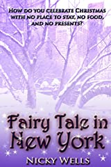 Fairy Tale in New York Kindle Edition