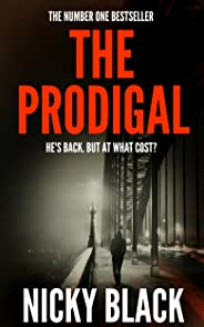 The Prodigal: A gritty, gripping crime thriller you won't want to put down