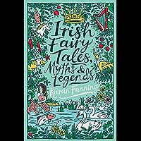 Scholastic Classics: Irish Fairy Tales, Myths and Legends (English Edition)