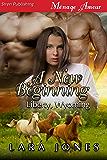 A New Beginning [Liberty, Wyoming] (Siren Publishing Menage Amour) (English Edition)