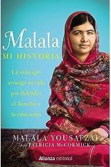 Malala. Mi historia (Libros Singulares (LS)) Versión Kindle