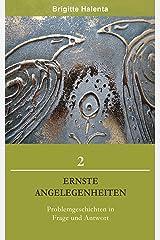 Ernste Angelegenheiten 2 Kindle Ausgabe