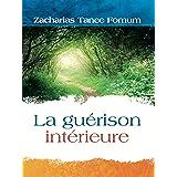 La Guerison Interieure (Hors-Série t. 1)