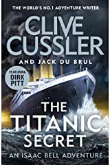 The Titanic Secret (Isaac Bell) Kindle Edition