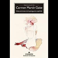 Usos amorosos de la postguerra española (Compactos nº 91) (Spanish Edition)