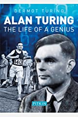 Alan Turing: The Life of a Genius Paperback