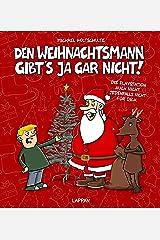 Den Weihnachtsmann gibt's ja gar nicht! (Tot aber lustig) Gebundene Ausgabe