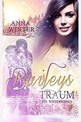 Baileys Traum (Ein Winterroman 2) Kindle Ausgabe
