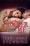 The Rocker Who Needs Me (The Rocker Series Book 3)