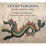 Occhi Turchini - Songs from Calabria