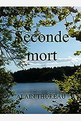 Seconde mort (French Edition) Versión Kindle