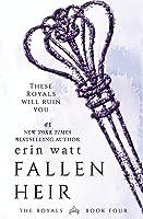 Fallen Heir: A Novel (The Royals Book 4) (English Edition)