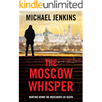 The Moscow Whisper: a high octane spy thriller