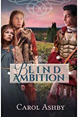 Blind Ambition (Light in the Empire) Kindle Edition