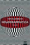 Hologrammatica: Thriller