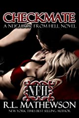 Checkmate (A Neighbor From Hell Series Book 3) Kindle Edition