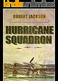Hurricane Squadron (Yeoman Series Book 1) (English Edition)