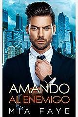 Amando al Enemigo: Novela Romántica Contemporánea (Spanish Edition) Format Kindle