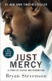 Just Mercy: A Story of Justice and Redemption (English Edition)