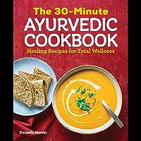 The 30-Minute Ayurvedic Cookbook (English Edition)
