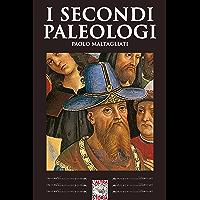 I secondi Paleologi (Altrastoria Vol. 16)