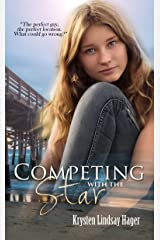 Competing With The Star (The Star Series Book 2) (English Edition) Kindle Ausgabe
