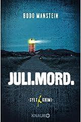 Juli.Mord.: Sylt-Krimi Kindle Ausgabe