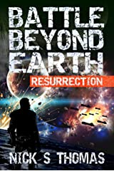 Battle Beyond Earth: Resurrection Kindle Edition