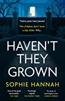 Haven't They Grown (English Edition)