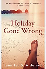 Holiday Gone Wrong: A Short Mystery set in Panama and Costa Rica (Adventures in Backpacking Book 2) Kindle Edition