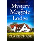 Mystery at Magpie Lodge: An absolutely gripping cozy mystery novel (An Eve Mallow Mystery Book 7)