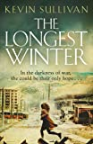 The Longest Winter: What do you do when war tears your world apart?