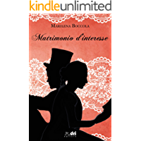 Matrimonio d'Interesse (HistoricalRomance DriEditore)