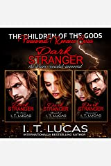 THE CHILDREN OF THE GODS SERIES: BOOKS 1-3: DARK STRANGER TRILOGY Kindle Edition