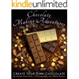Chocolate Making Adventures: Create Your Own Chocolate
