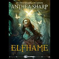 Elfhame: A Dark Elf Fairy Tale (The Darkwood Chronicles Book 1)