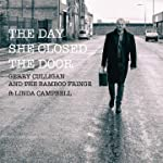The Day She Closed the Door (feat. Linda Campbell)