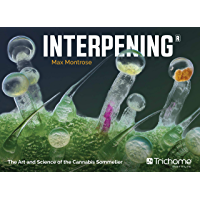 Interpening: The Art and Science of the Cannabis Sommelier (English Edition)