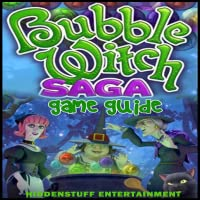 BUBBLE WITCH SAGA UNOFFICIAL GAME GUIDE