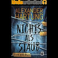 Nichts als Staub (Alina Grimm 1)