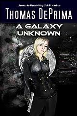 A Galaxy Unknown: (A Galaxy Unknown, Book 1) (English Edition) Kindle Ausgabe