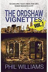 The Ordshaw Vignettes Vol. 1 Kindle Edition