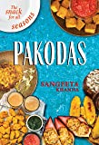 Pakodas: The Snack for all Seasons