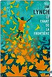 Le Chant de la frontière (Totem t. 156)