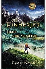 Die Einherjer: Licht und Schatten (Einherjer - Prequel) (German Edition) Kindle Edition