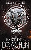 Der Pakt der Drachen -Tribute: Paranormaler Fantasyroman